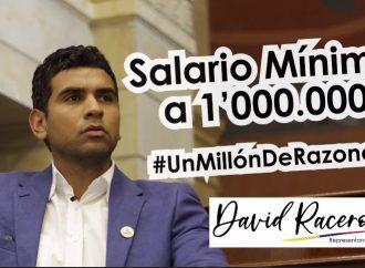 «Que el salario mínimo sea de un millón»