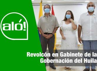 Aló: Revolcón en Gabinete de la Gobernación del Huila