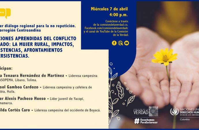 La Comisión de la Verdad escuchará a mujeres rurales, víctimas del conflicto armado de Huila, Tolima y Boyacá